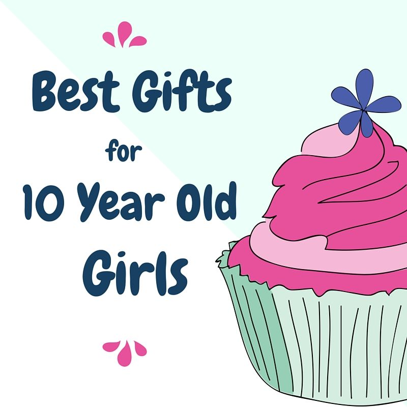 25 Best Gifts For 10 Year Old Girls You Wouldnt Have -1434