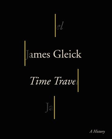 Time Travel by James Gleick
