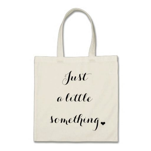 Just A Little Something Tote