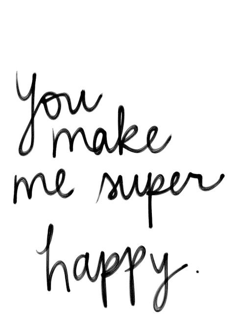 You Make Me Happy Quotes Google Search Inspiration Love Quotes