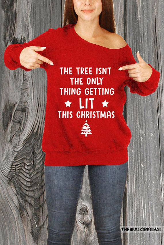 Lit Christmas Tree Its Lit Santa Slouchy Sweater Get Lit Ugly
