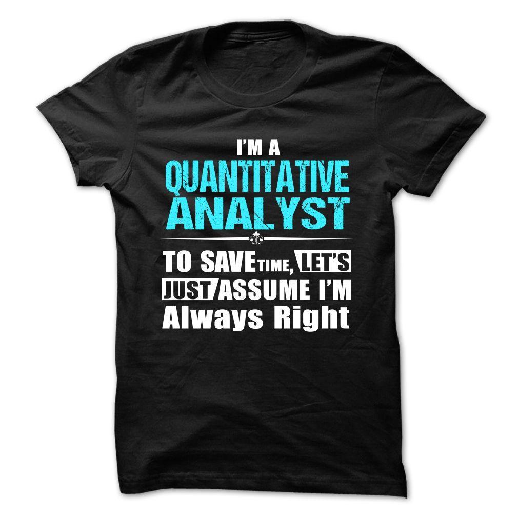 Love being -- QUANTITATIVE-ANALYST T Shirt, Hoodie, Sweatshirt