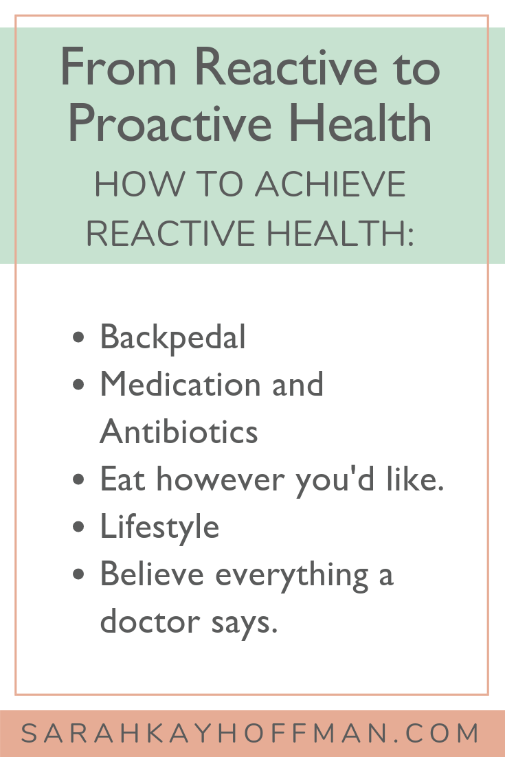 From Reactive To Proactive Health A Gutsy Girl Proactive True Wellness How Are You Feeling