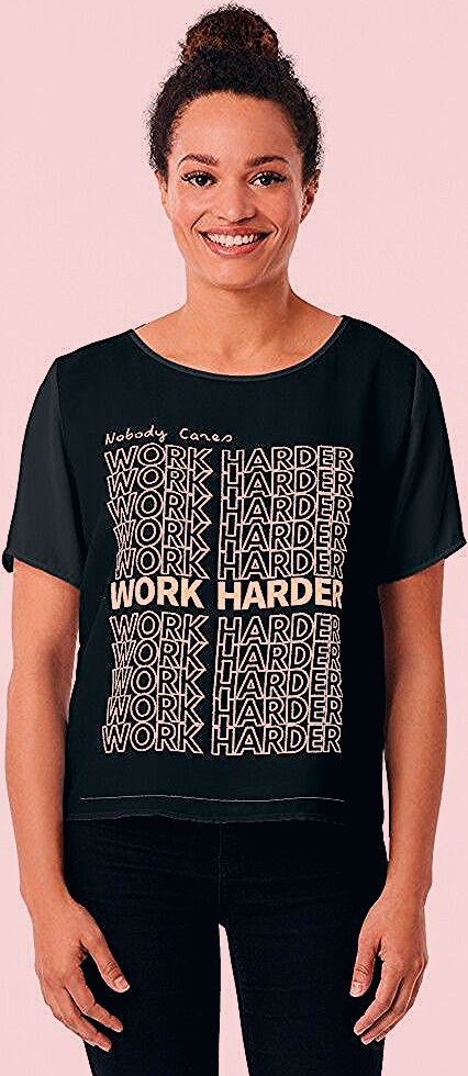 Photo of 'Work Harder, Nobody Cares' Chiffon Top by dudewithtees