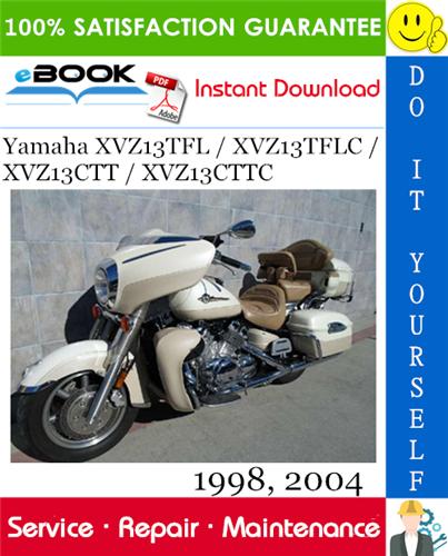 Yamaha Xvz13tfl Xvz13tflc Xvz13ctt Xvz13cttc Motorcycle Service Manual 1998 2004 Download Repair Manuals Yamaha Repair