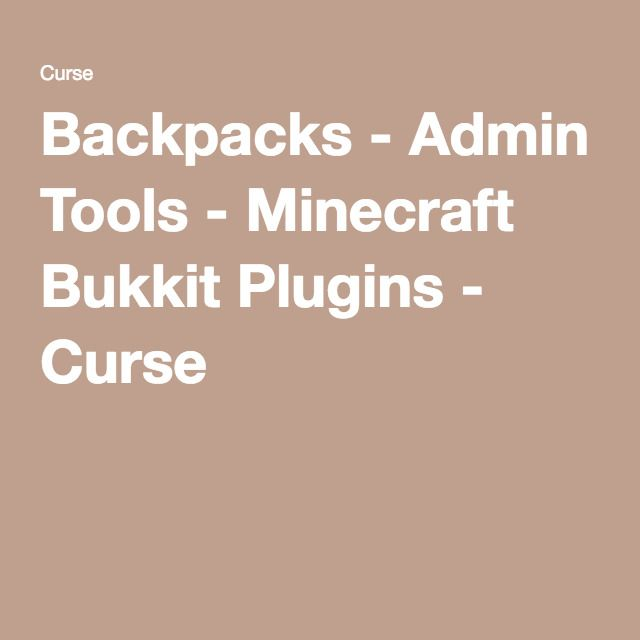 Backpacks - Admin Tools - Minecraft Bukkit Plugins - Curse