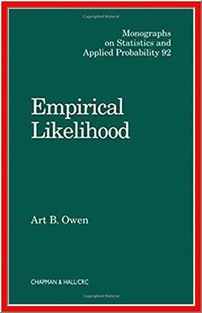 Empirical Likelihood By Art B Owen Pdf Ebook Http Dticorp Ecrater Com P 26997886 Empirical Likelihood By Art B Owen Owen Ebook College Fun