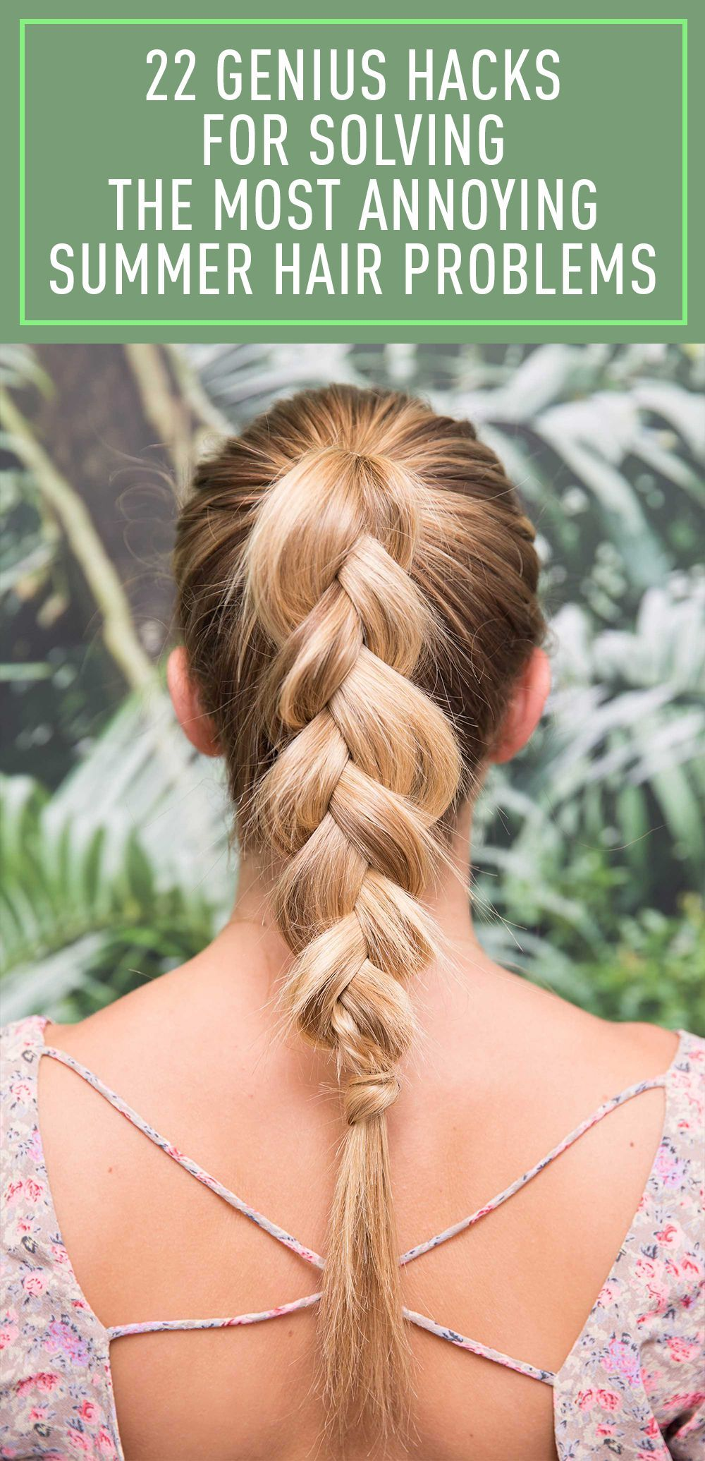 22 Genius Hacks for Solving the Most Annoying Summer Hair Problems   Summer hairstyles, No heat ...