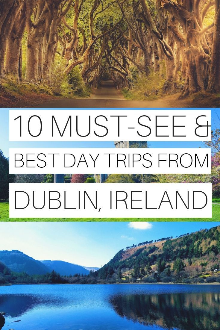10 Best Day Trips From Dublin, Ireland (Cost, Transport and Tips) - Ireland Travel Guides #irelandtravel