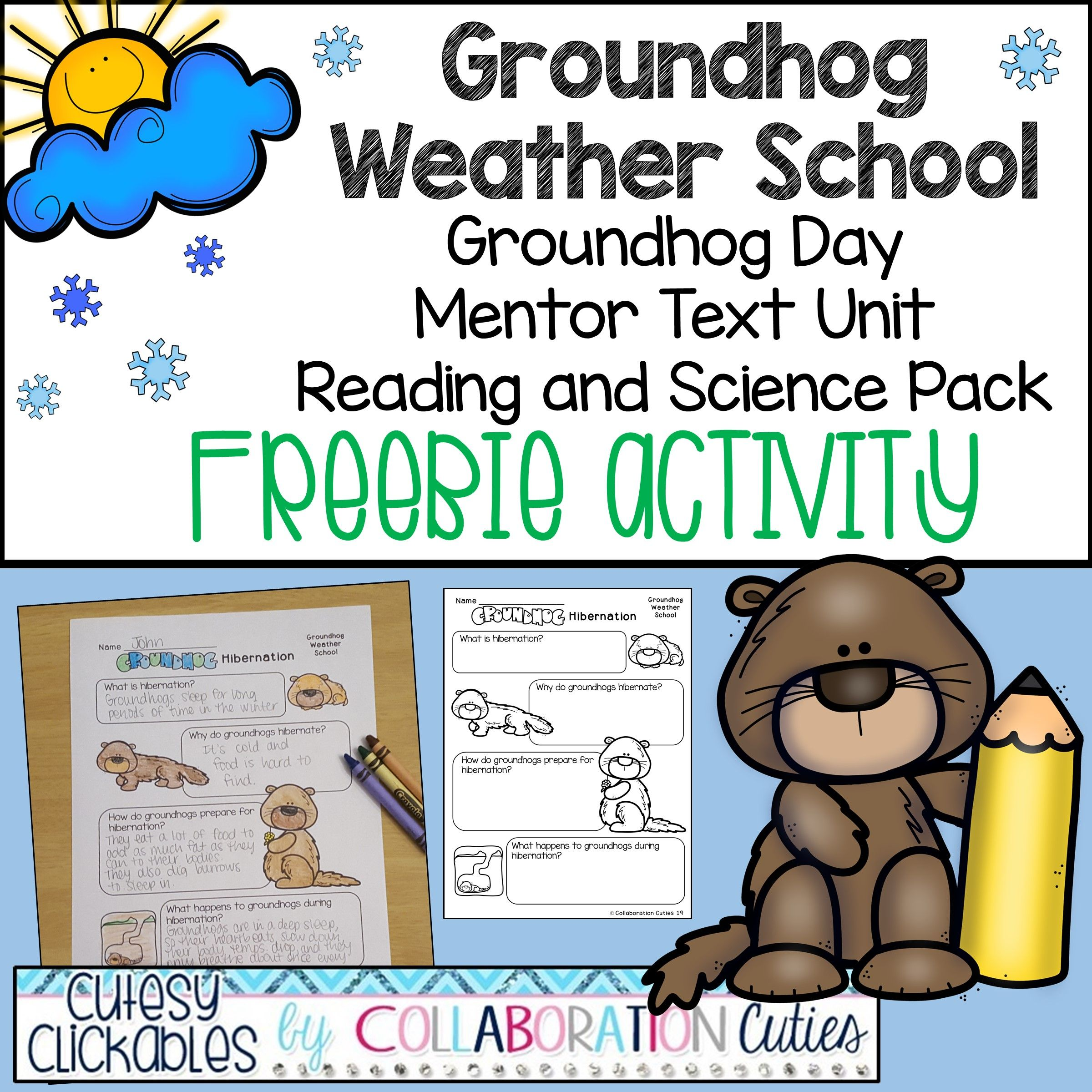 This Fun Freebie Is Part Of Our Groundhog Weather School Mentor Text Pack This Activity Is Perfect For Groundhog Groundhog Day Science Skills Creative Lessons [ 2400 x 2400 Pixel ]