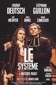 Le Système | avec Lorant Deutsch et Stéphane Guillon Théâtre Antoine Affiche