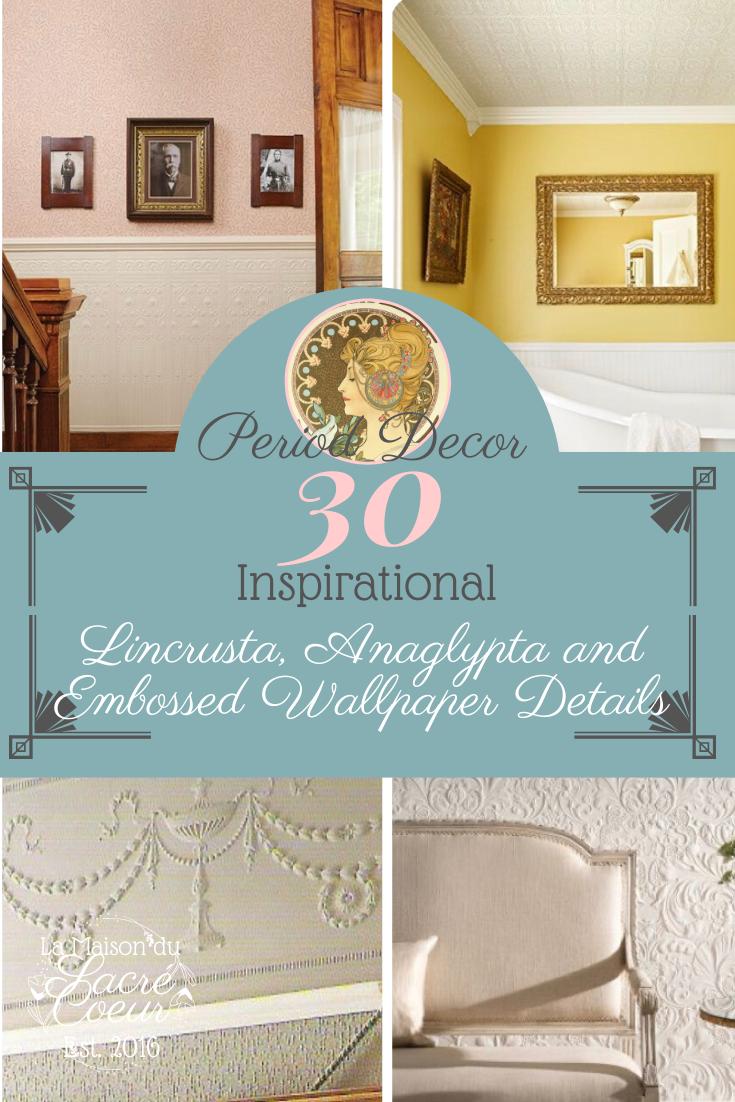 30 Inspirational Lincrusta Anaglypta And Embossed Wallpaper Details Embossed Wallpaper Art Nouveau Decor Anaglypta Wallpaper