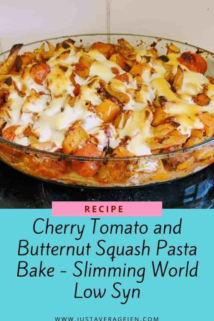 Cherry Tomato & Butternut Squash Pasta Bake – Slimming World Low Syn