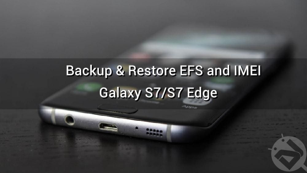 Backup And Restore Efs Or Imei On Samsung Galaxy Devices Samsung Galaxy Samsung Backup