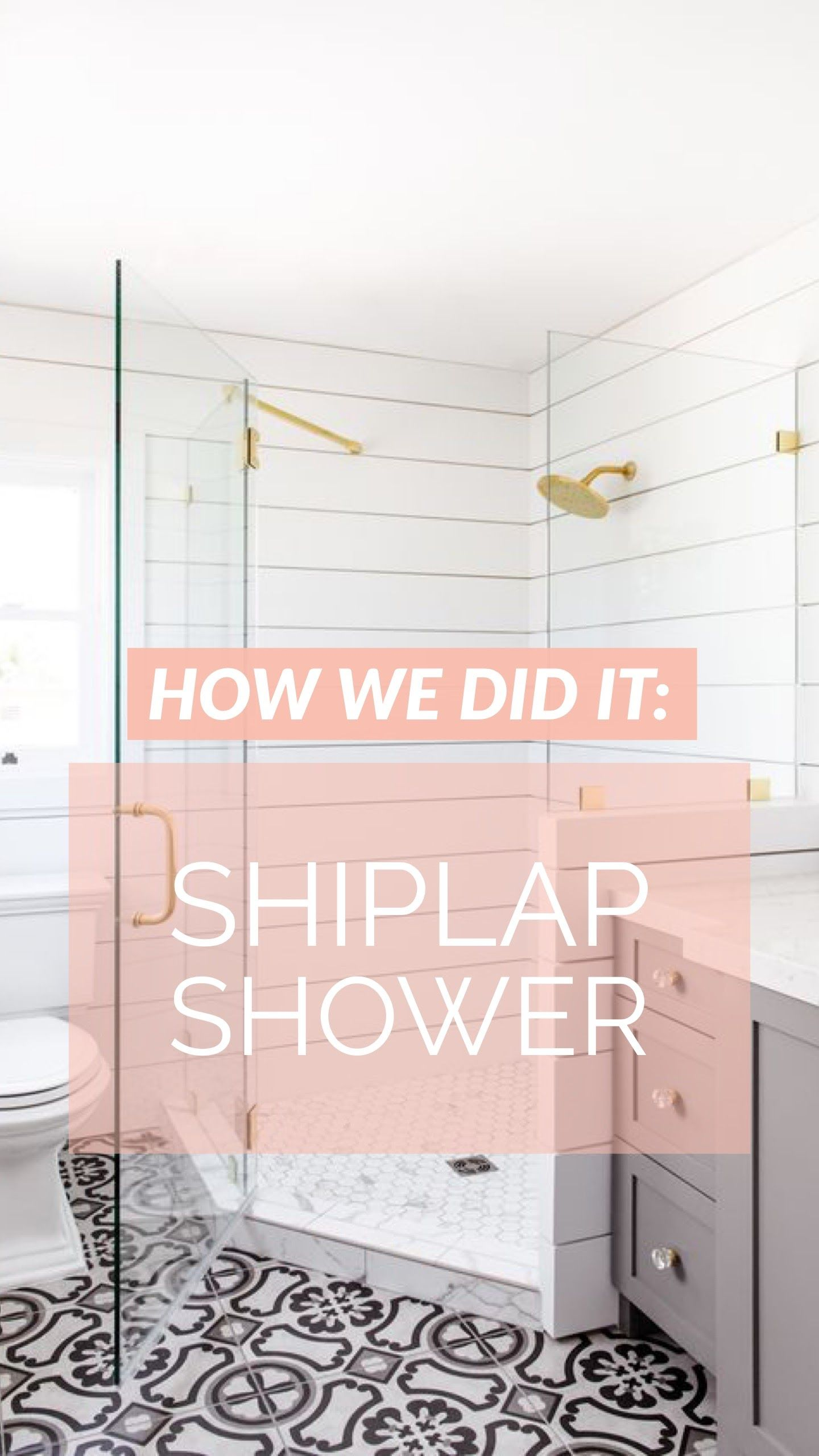 How We Did It Shiplap Shower Shiplap Shower Bathroom Shower
