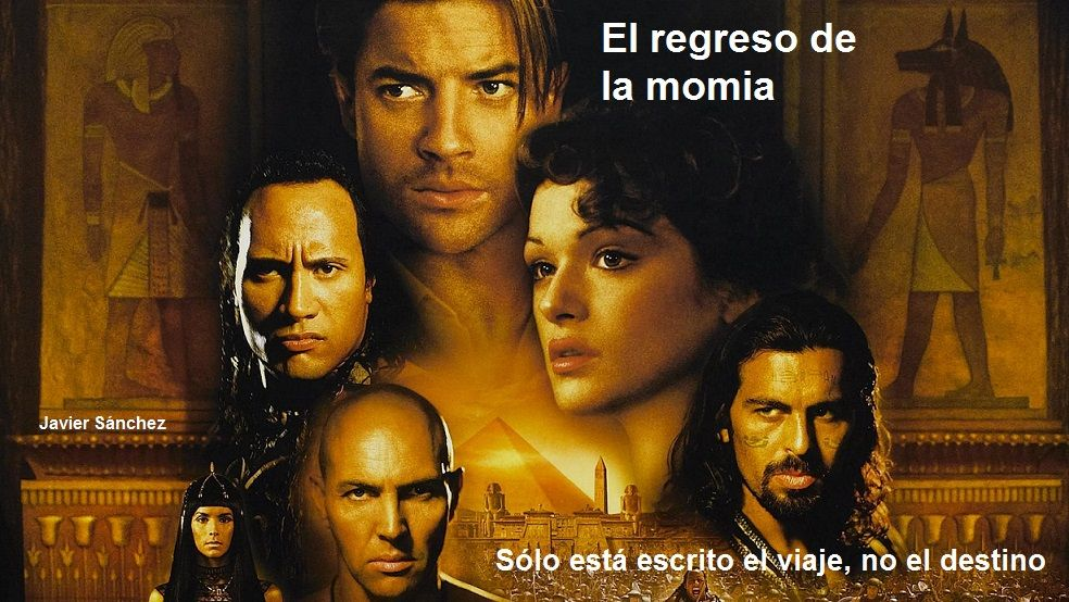 El Regreso De La Momia La Momia Regresa La Momia Frases De Cine
