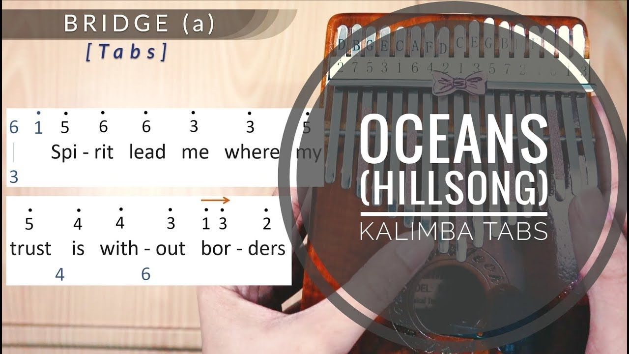 Oceans Kalimba Tabs And Tutorial Youtube In 2020 With Images