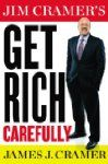 Hot New Book Releases - Jim Cramer's Get Rich Carefully