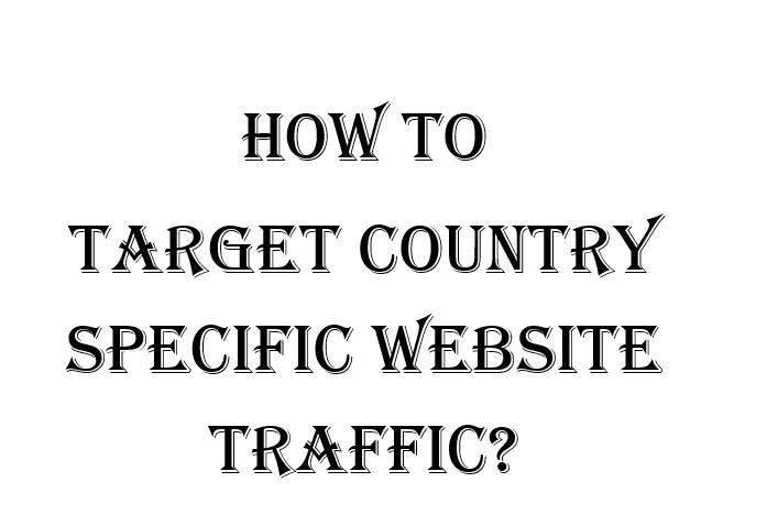 If you want to target country specific website traffic then 'Geo-Targeting' or 'International Targeting' will help you.
