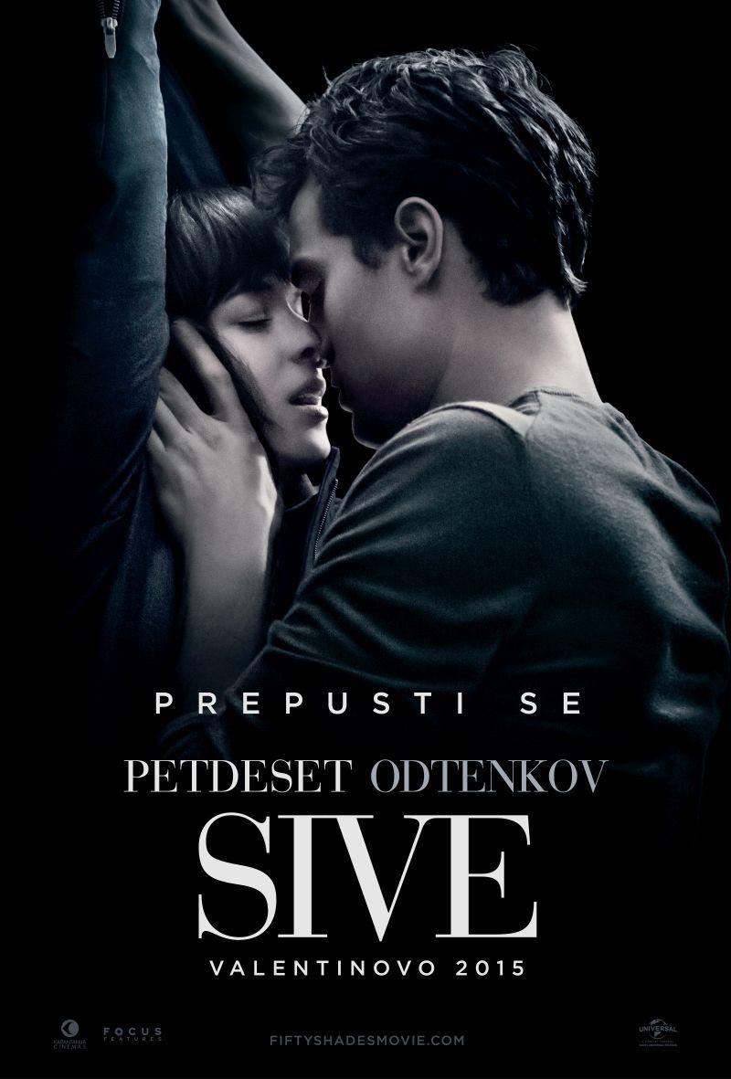 Uradni Plakat Za Film Petdeset Odtenkov Sive Shades Of Grey Movie Fifty Shades Movie Fifty Shades Darker