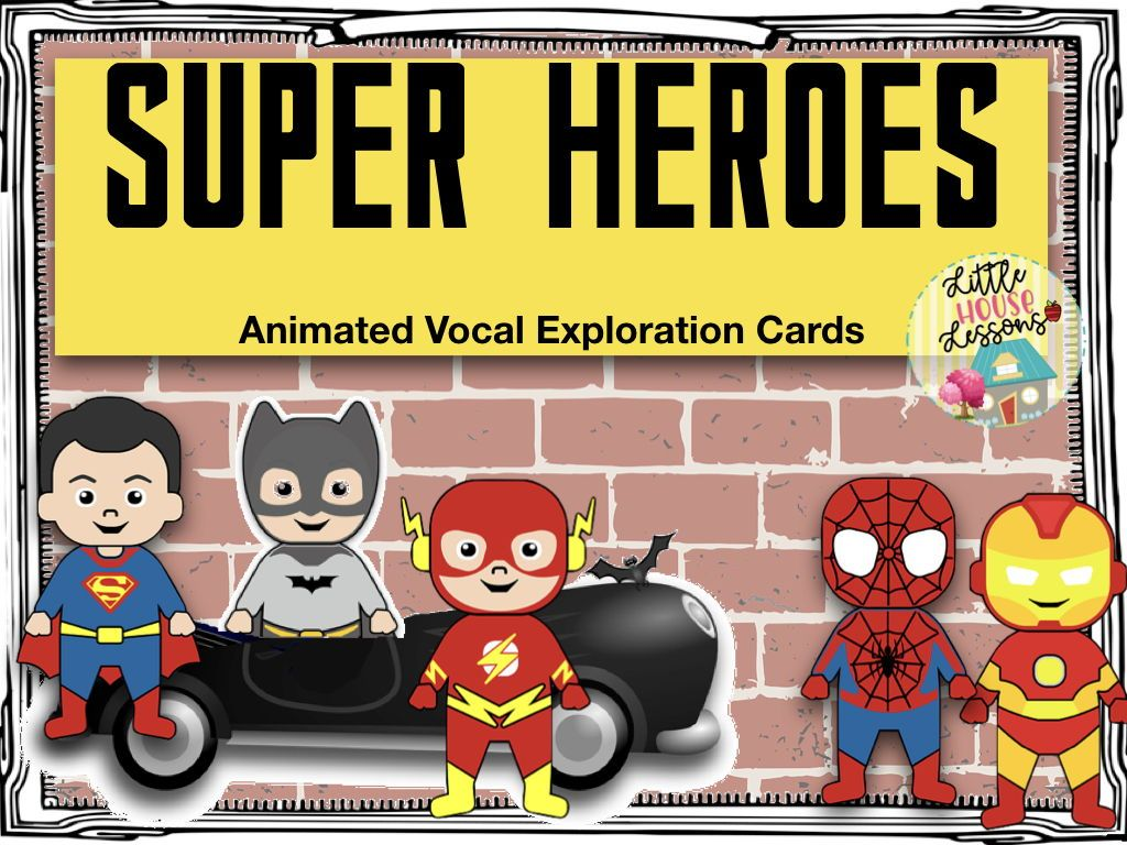 Back To School Super Hero Animated Vocal Exploration Cards Music Lesson Plans Elementary Vocal Exploration