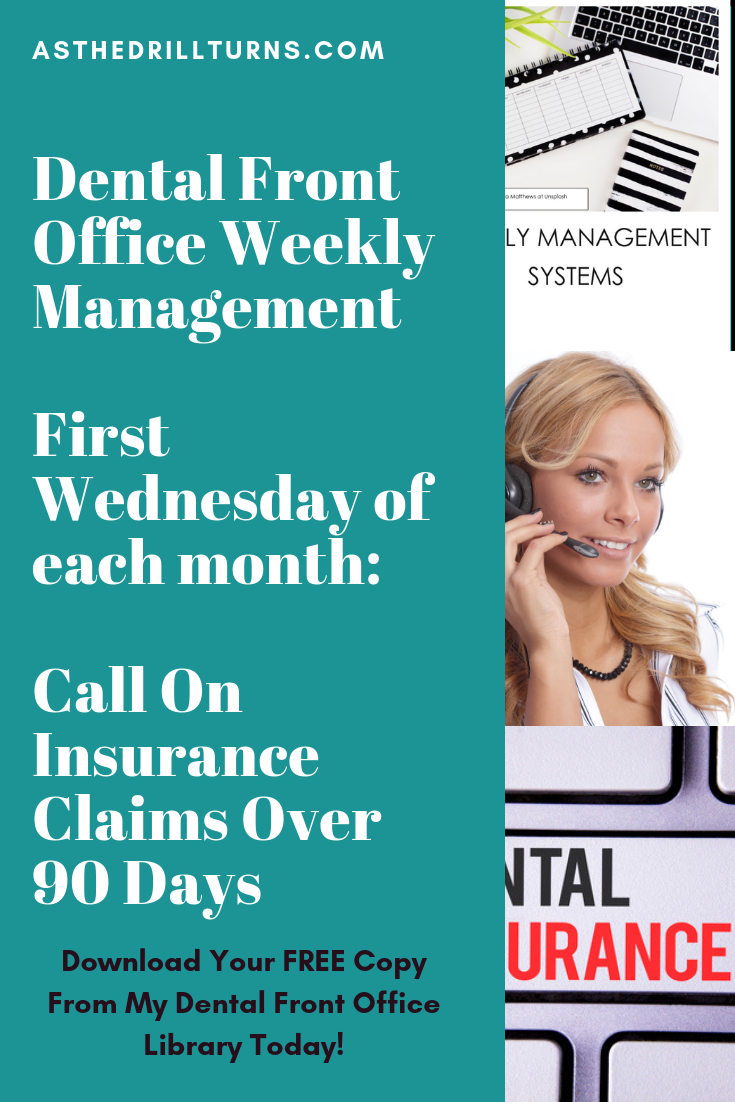 Weekly Management Dental Practice Management Dental Insurance Dental Receptionist