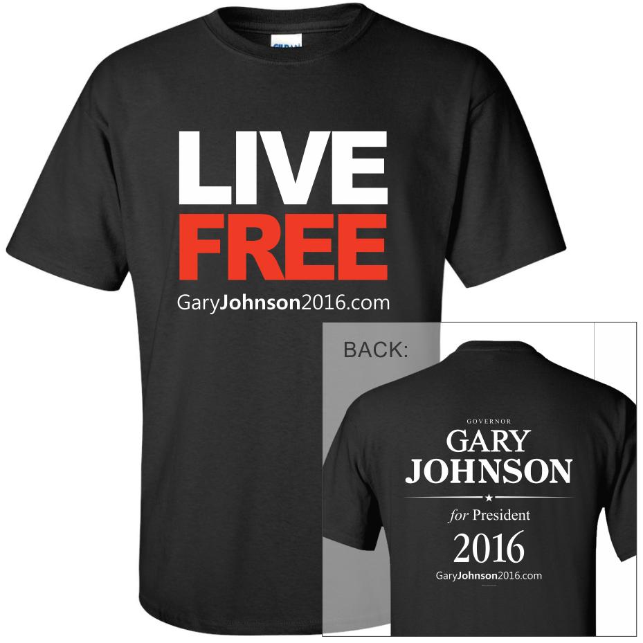 $25 tshirts live free sapphire- Gary Johnson 2016 Official ...
