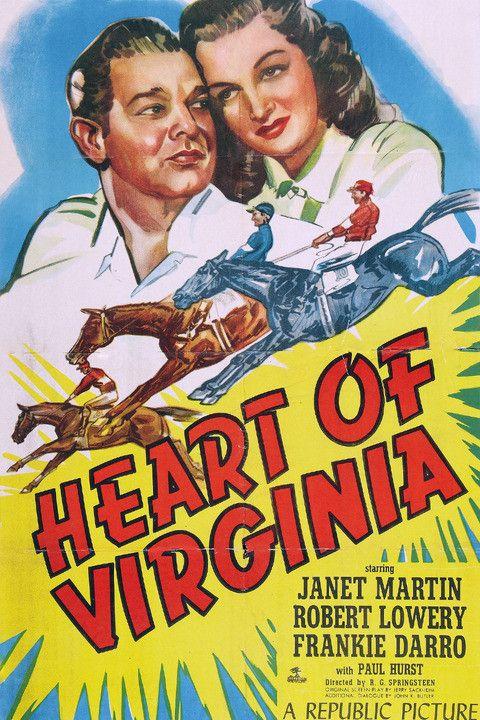 Heart of Virginia (1948) Stars: Janet Martin, Robert Lowery, Frankie Darro, Paul Hurst ~ Director: R.G. Springsteen