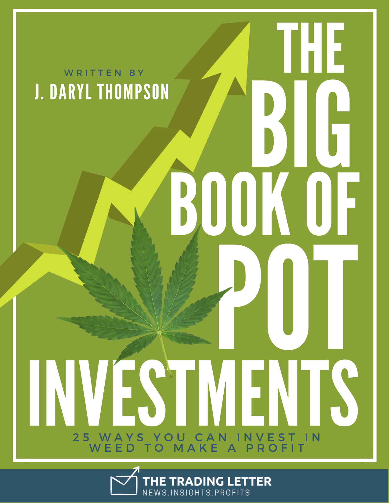 The Big Book Of Pot Investments The Trading Letter Investing