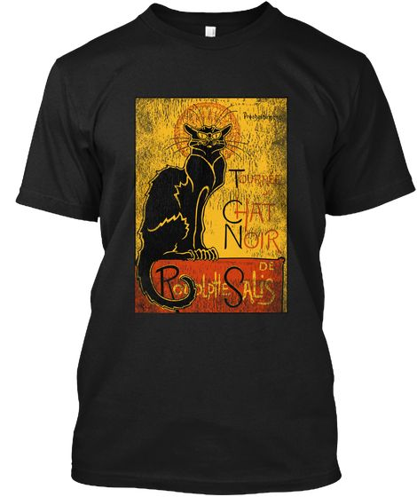 Vintage Tournee Du Chat Noir Black Cat Black T Shirt Front Tshirtformen Tshirtforwomen Tshirt Tshirts Sweatshirt Tournee Du Chat Noir Shopping Tshirt Noir