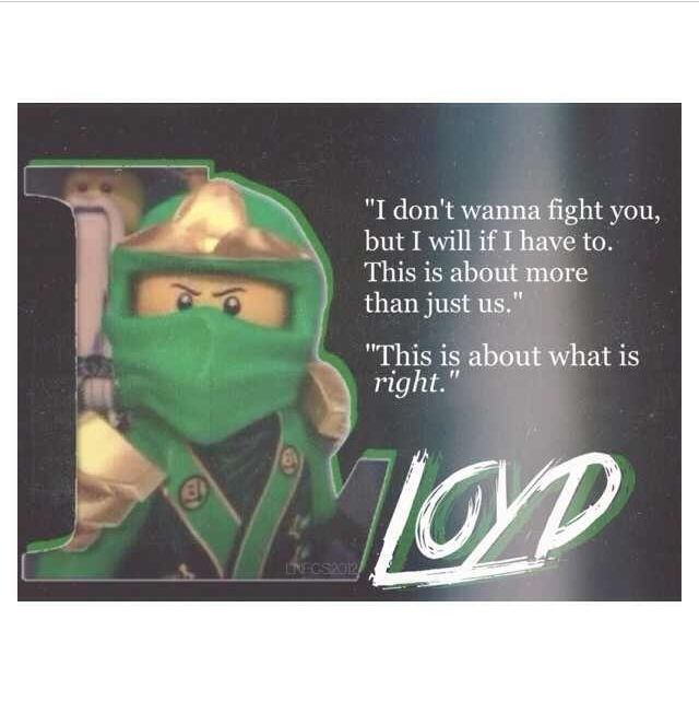 I love this quote but    Lloyd's name is spelled wrong xD