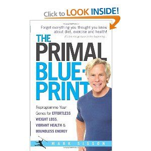 The primal blueprint reprogramme your genes for effortless weight buy a discounted paperback of the primal blueprint online from australias leading malvernweather Choice Image