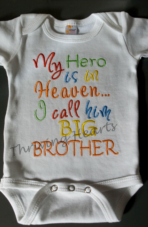 6cf5fa8d8 My Hero is in Heaven. I call him BIG BROTHER shirt/onesie. Pregnancy ...