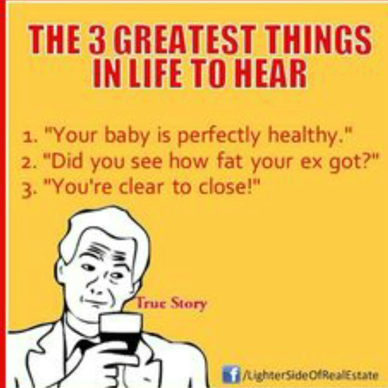 For sure the 3 best things you want to hear!