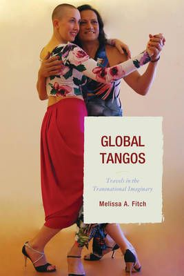Global Tangos by Melissa A. Fitch, from Waterstones