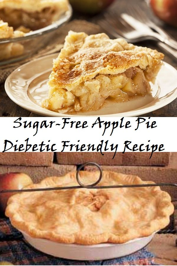 Sugar-Free Apple Pie - Diebetic Friendly Recipe |