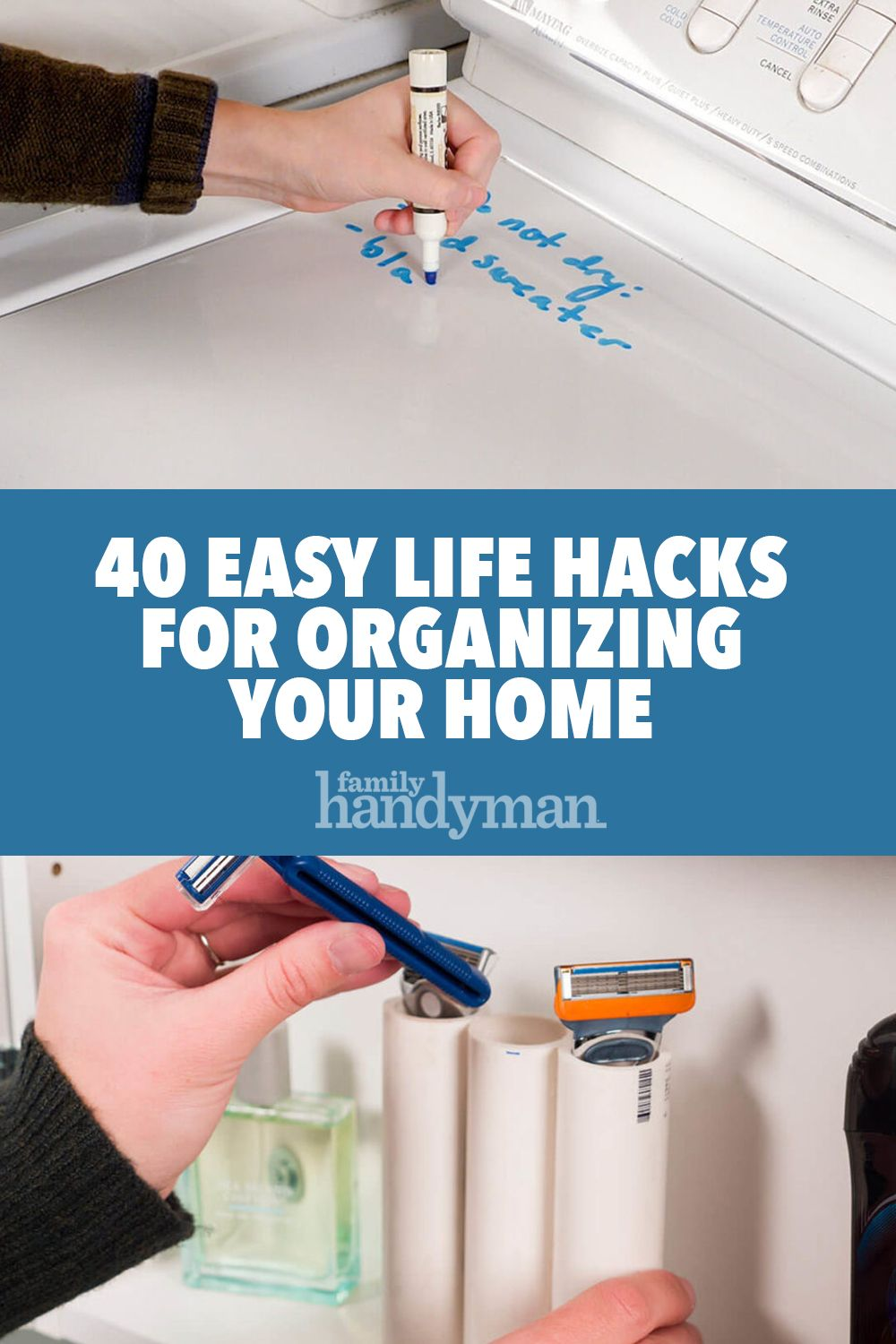 40 Easy Life Hacks For Organizing Your Home Organizing Your Home Simple Life Hacks Home Organization Hacks