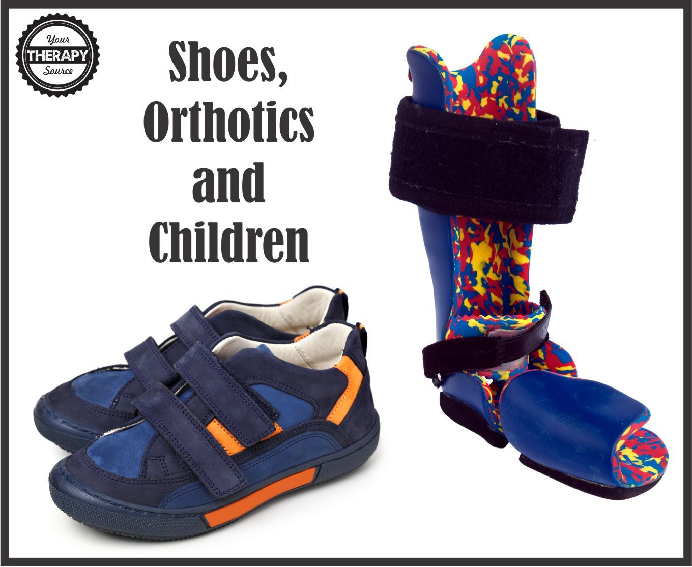 Shoes, Orthotics and Children   Pediatric physical therapy ... Orthopedic Shoes For Kids Orthotics
