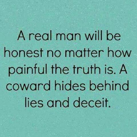 Real Men Quote Lies Quotes Cheating Quotes Inspirational Quotes