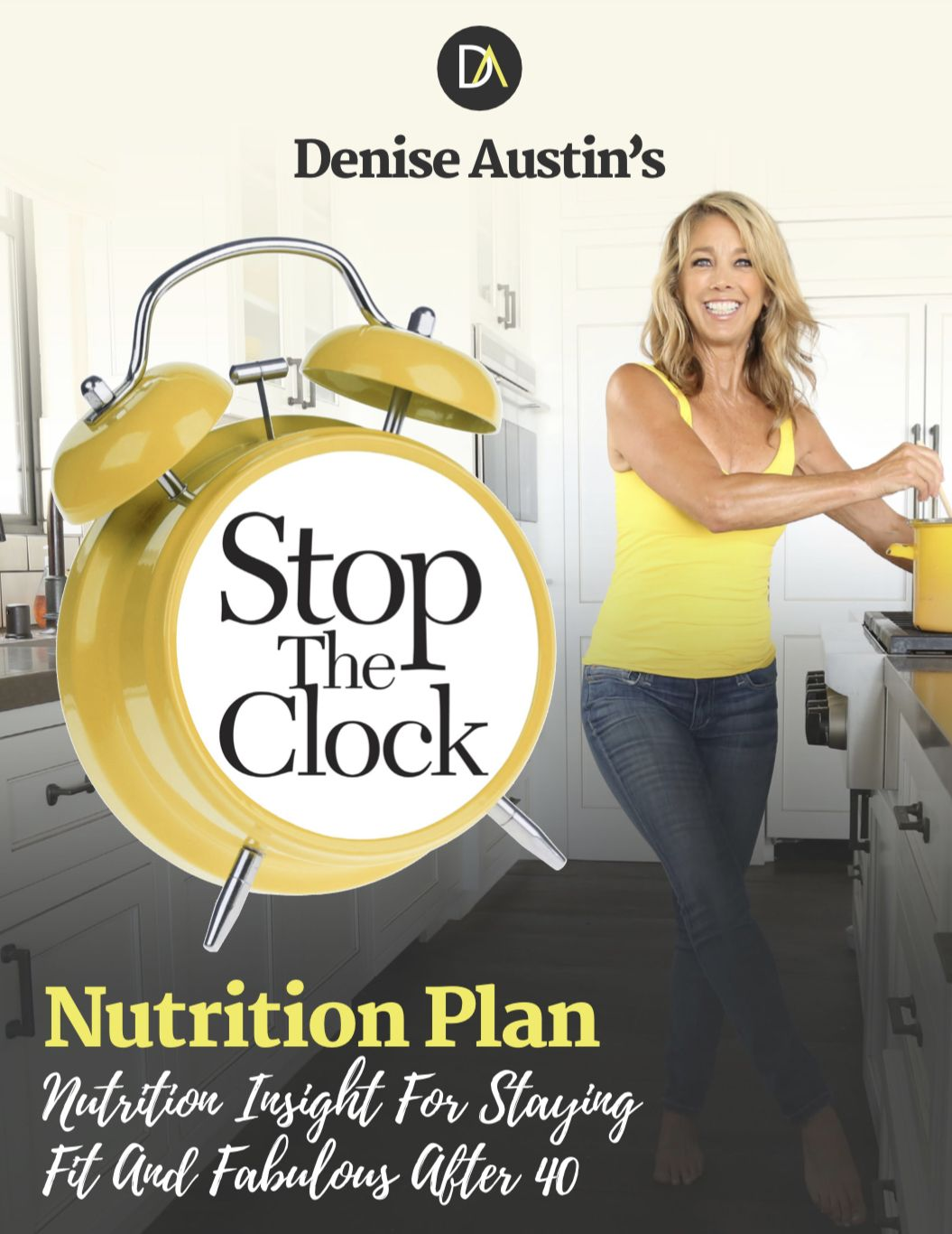 Stop The Clock Nutrition Plan Nutrition guide, Nutrition