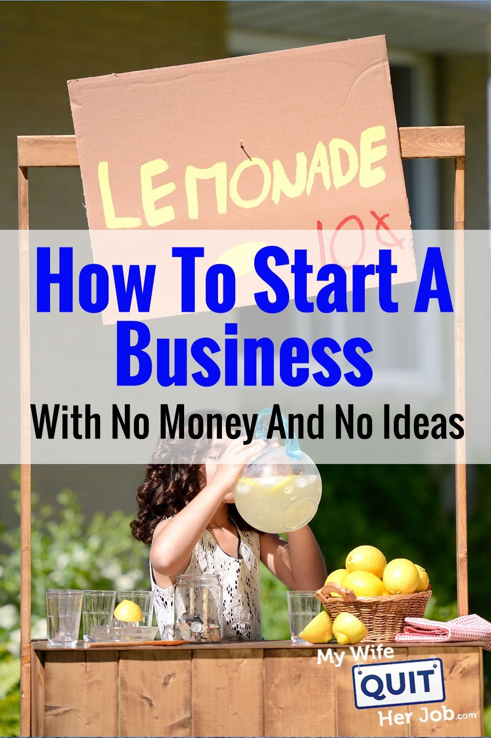 How To Start A Business With No Money. Here's Exactly What