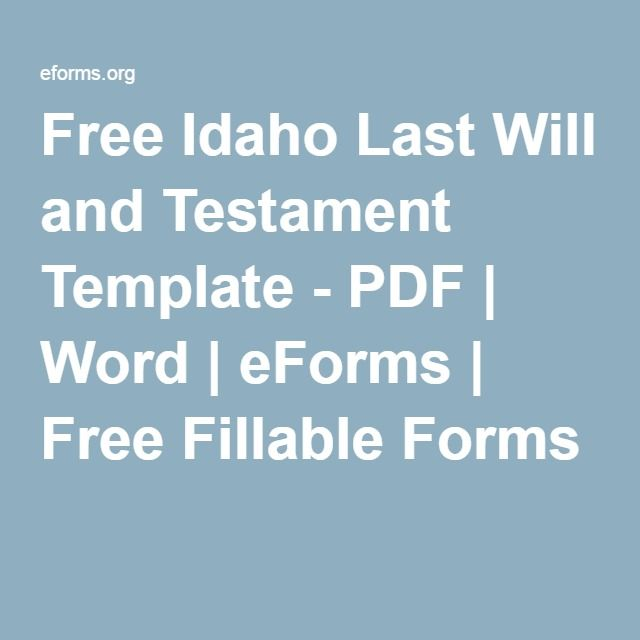 Free Idaho Last Will And Testament Template