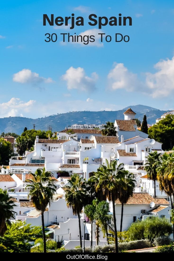 30 Things To Do In Nerja Spain The Balcon De Europa Nerja Spain