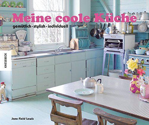 Alte Küche aufpeppen ▷ 7 Tipps um die Küche zu verschönern