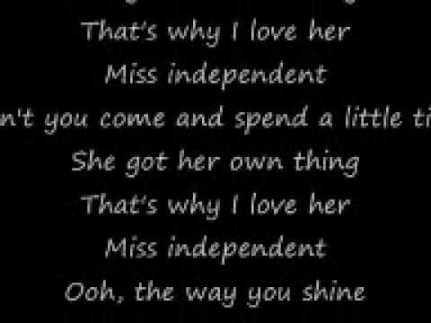 Ne Yo Miss Independent Lyrics Comment Which Songs Youd Like Me To
