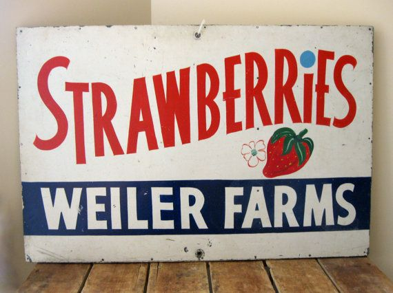 Antique Painted Sign Strawberries Sign Vintage Produce Sign Farm Stand Sign Aafa Hand Painted Metal Sign Weiler Fruit Painted Signs Antique Paint Weiler