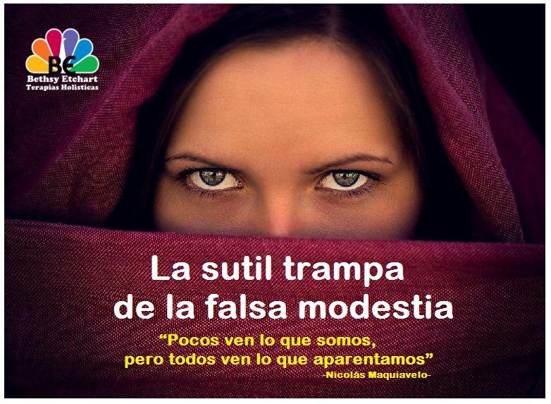 La Sutil Trampa De La Falsa Modestia La Modestia Es La
