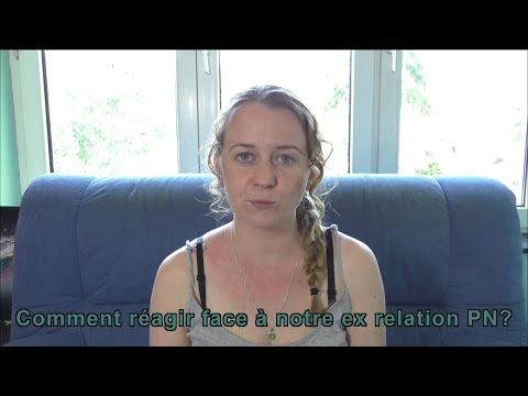 Comment réagir si on tombe nez à nez face à notre ex relation PN? - YouTube