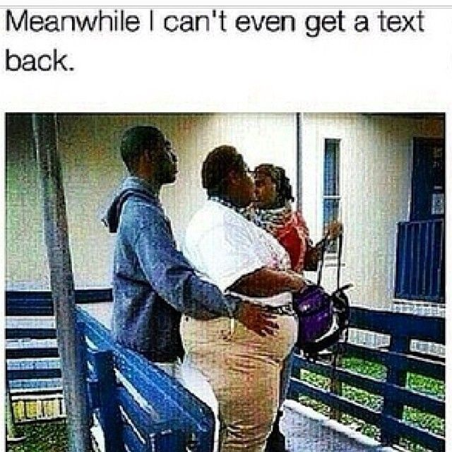 Meanwhile I Can T Even Get A Text Back Text Back Funny People Just For Laughs