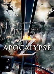 مشاهدة فيلم الرعب والاكشن للكبار فقط Apocalypse Z 2013 مترجم اون لاين Apocalypse Games Universal Pictures Apocalypse